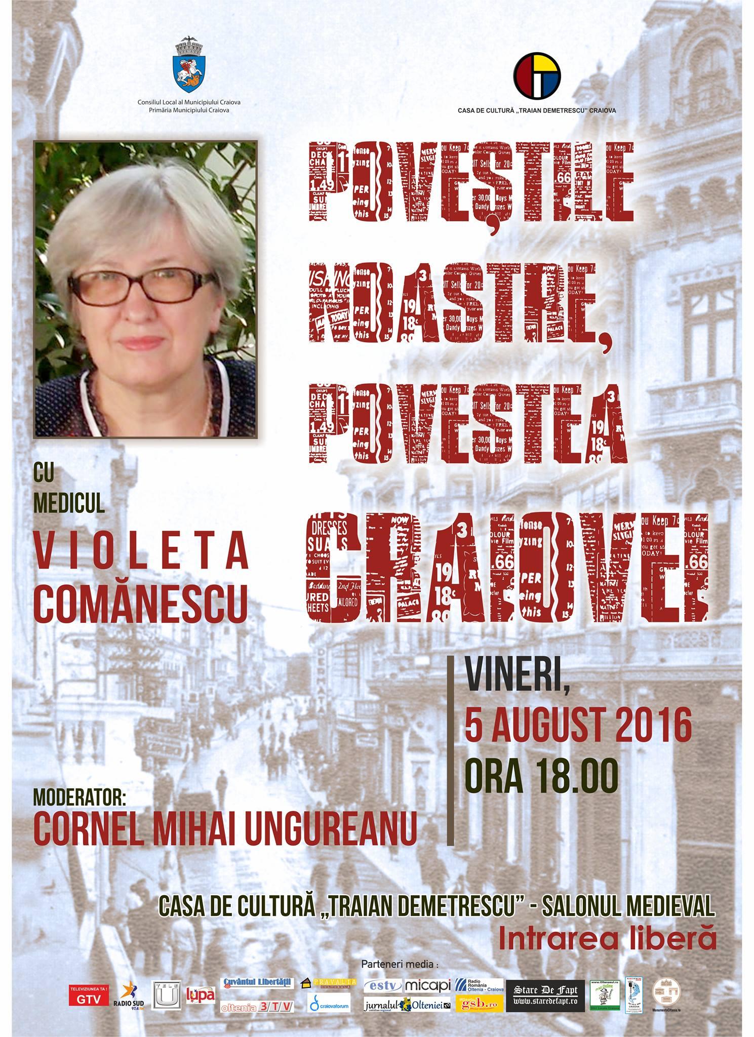 Poveștile noastre, povestea Craiovei cu medicul Violeta Comănescu