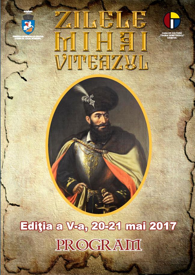 """Mâine dimineaţă începe cea de cincea ediţie a Zilelor """"Mihai Viteazul"""""""