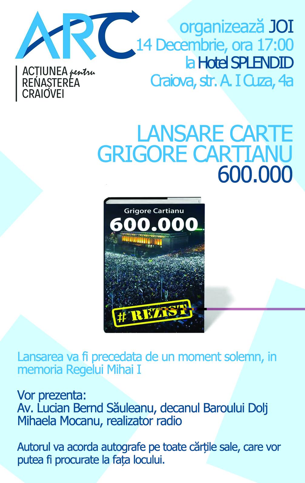 ARC aduce la Craiova cea mai recentă carte de Grigore Cartianu