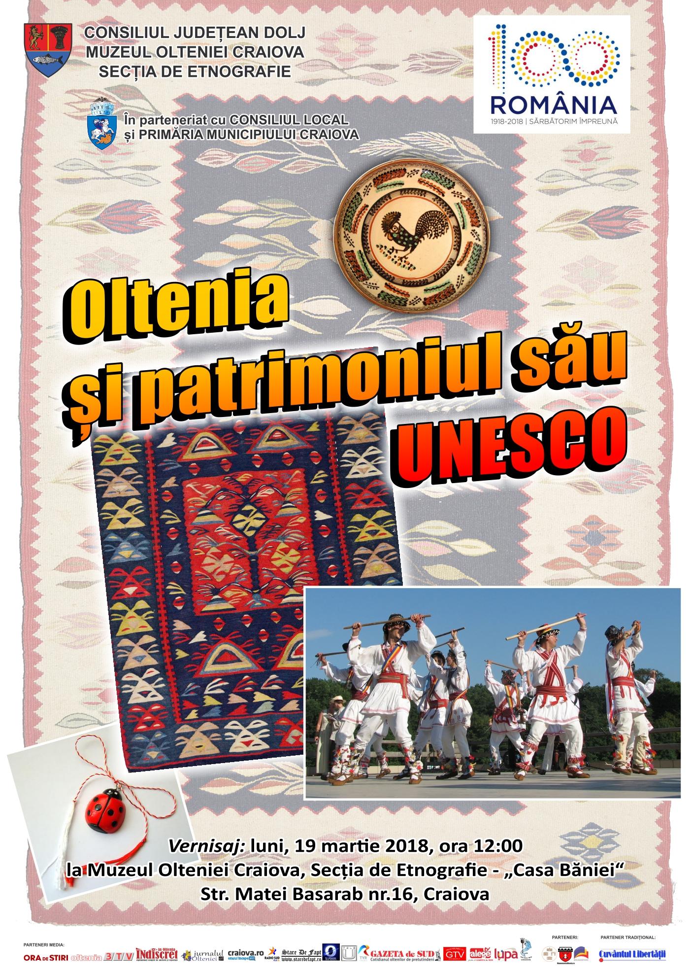 """Expoziția """"Oltenia și patrimoniul său UNESCO"""", la Muzeul Olteniei"""