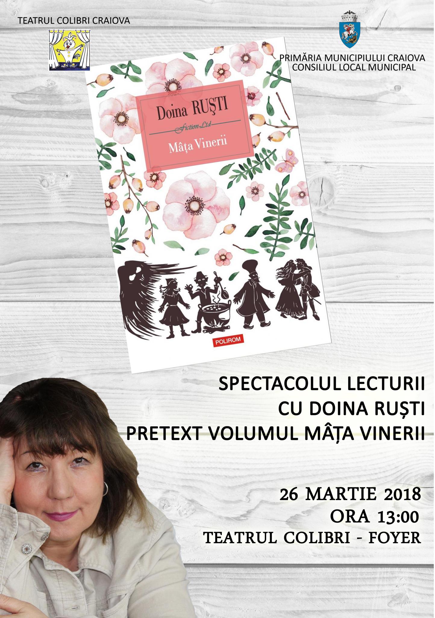 Teatrul Colibri: Spectacolul lecturii, cu Doina Ruști