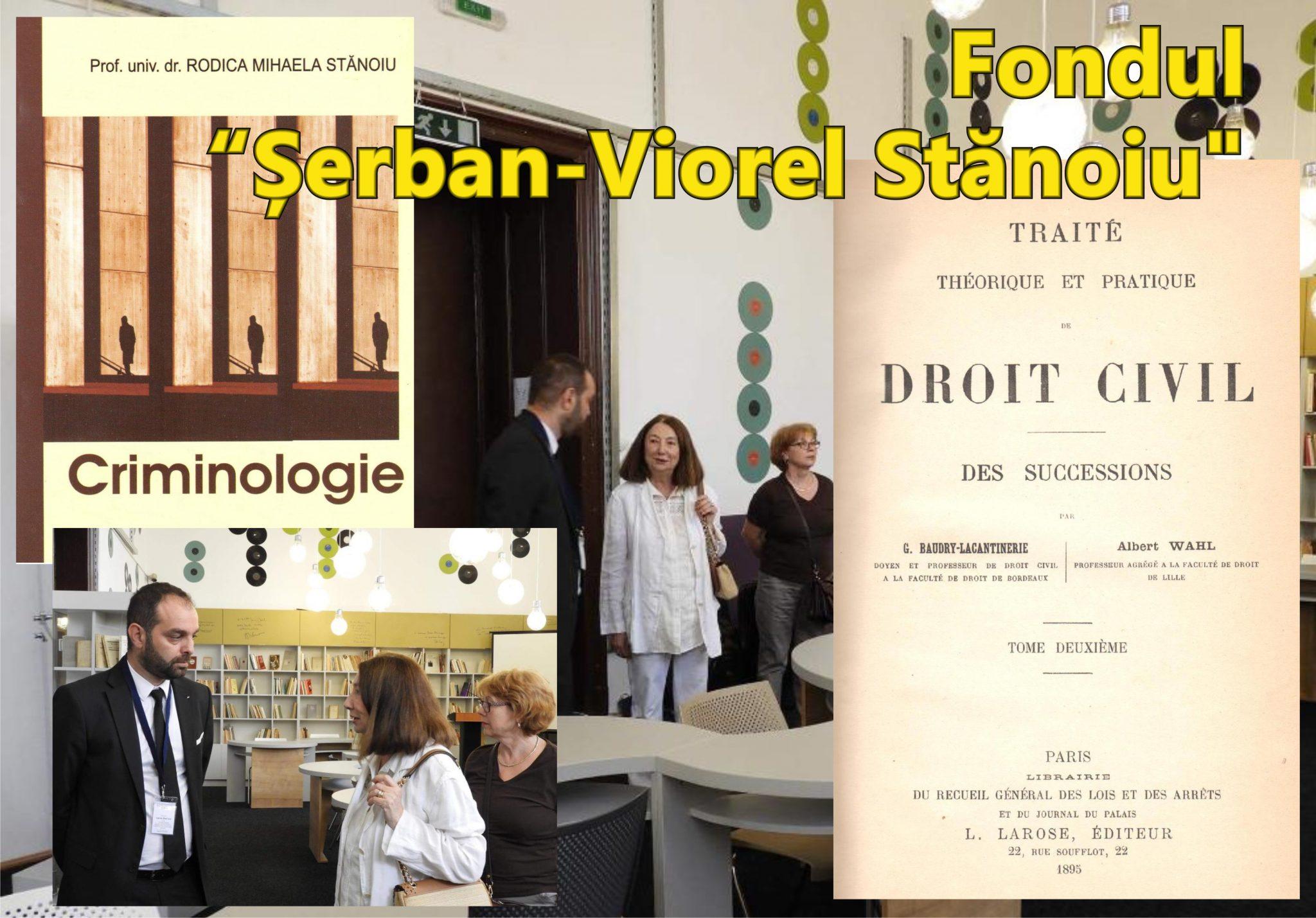 """Fondul """"Șerban-Viorel Stănoiu"""" se alătură fondurilor de la Biblioteca Județeană """"Alexandru și Aristia Aman"""""""