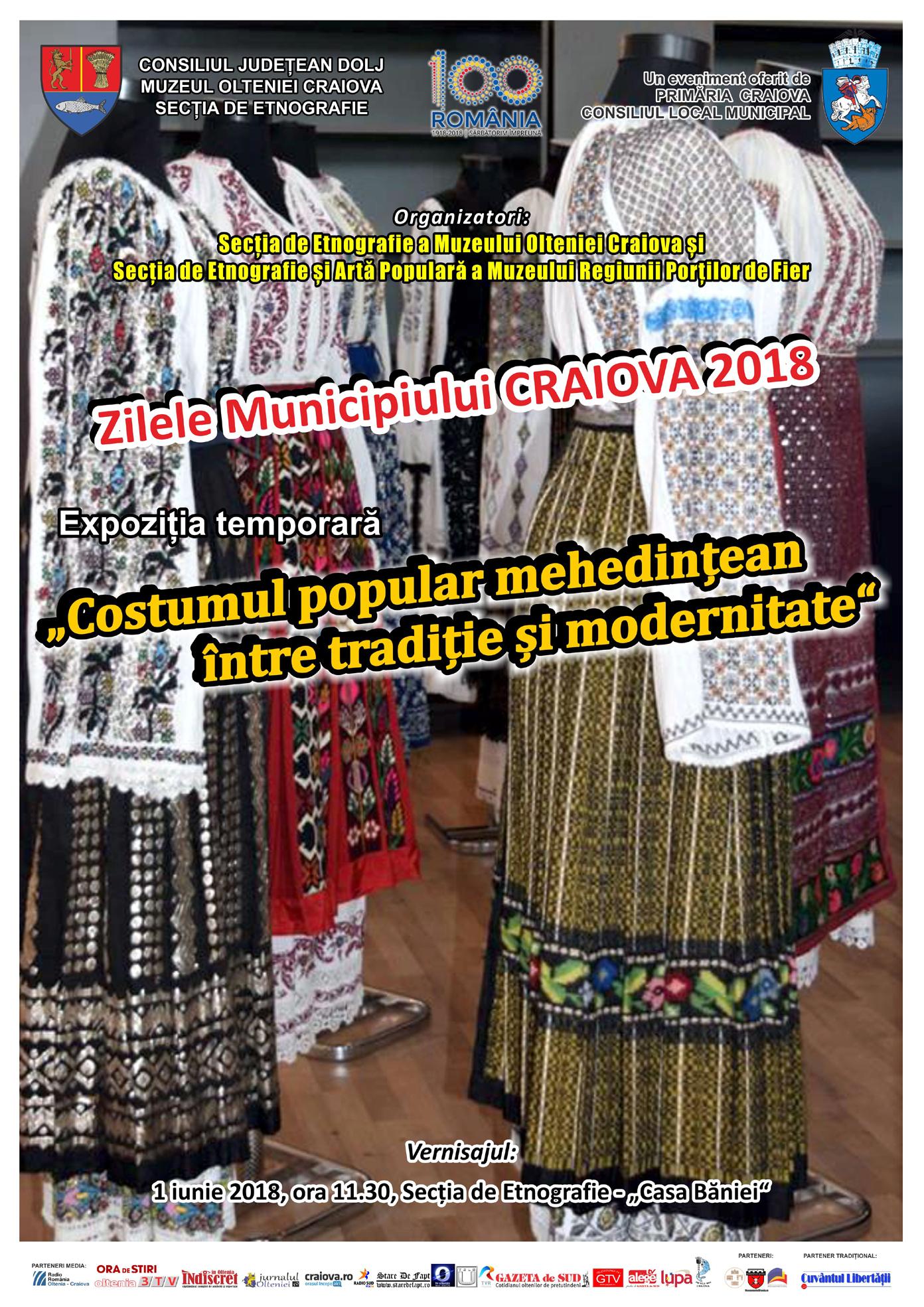 Expoziția Costumul popular mehedinţean, între tradiție şi modernitate, la Muzeul Olteniei, Casa Băniei, de Zilele Municipiului Craiova 2018