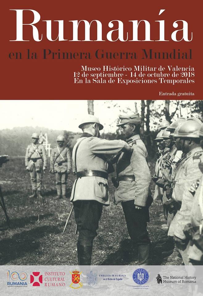 """Expoziţia """"România în Primul Război Mondial"""",  la Muzeul de Istorie Militară din Valencia"""