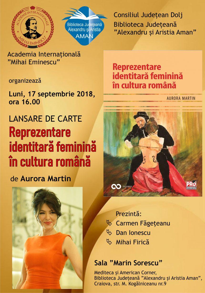 """Lansare de carte – """"Reprezentare identitară feminină în cultura română"""" de Aurora Martin"""