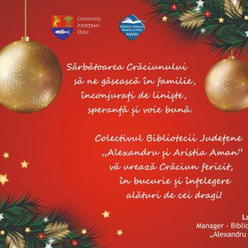 """Colectivul Bibliotecii Județene """"Alexandru și Aristia Aman"""" vă urează Crăciun Fericit!"""