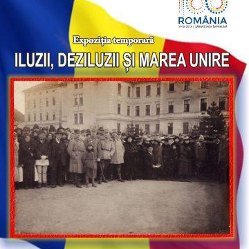Craiova. Expoziția Iluzii, Deziluzii și Marea Unire, dedicată Centenarului Marii Uniri, la Muzeul Olteniei