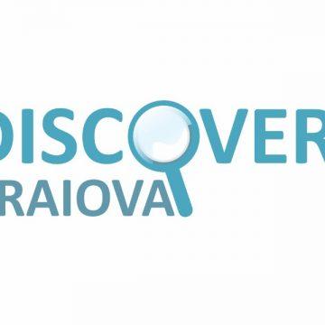 Descoperă Craiova, un proiect pentru un oraș de vizitat