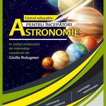 """Craiova. Cercul educativ """"Astronomie pentru începători"""", la Aman"""